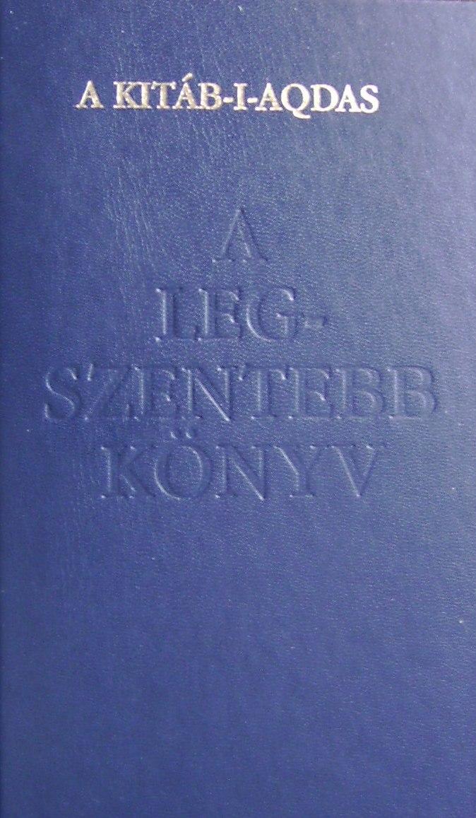 Bahá'u'lláh: A Legszentebb Könyv (Kitáb-i-Aqdas) című könyv borítója